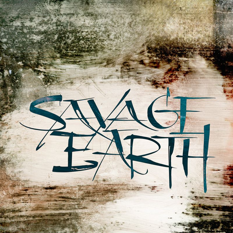 Savage_earth_expressive_lettering